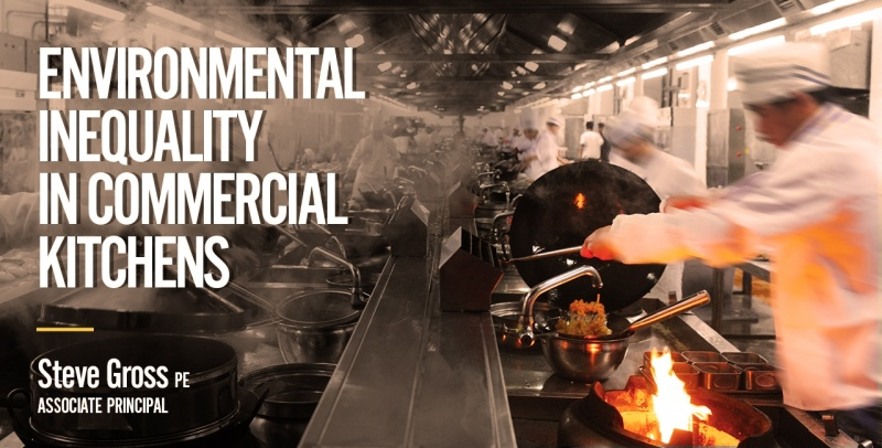 Environmental Inequality in Commercial Kitchens
