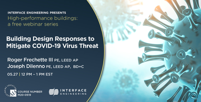 Webinar 4: Building Design Responses to Mitigate COVID-19 Virus Threat